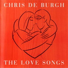 Chris De Burgh - The Love Songs