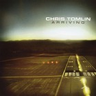 Chris Tomlin - Arriving