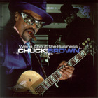 Chuck Brown - We&#039;re About The Business