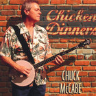 Chuck McCabe - Chicken Dinners