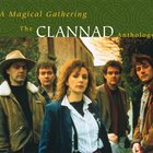 Clannad - Magical Gathering: A Clannad Anthology CD1