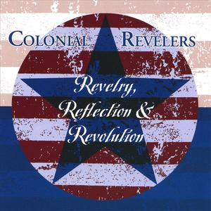 Revelry, Reflection &amp; Revolution