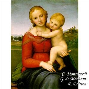 Monteverdi, Machaut, Britten