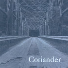 Coriander - Coriander .003