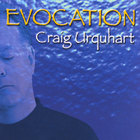 Craig Urquhart - Evocation