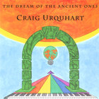 Craig Urquhart - The Dream of The Ancient Ones