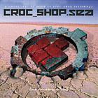 Croc Shop - SEA (CD1 1987-1998) CD1