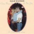 Dale Watson - To Terri With Love