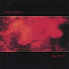 Daniel James - The Truth