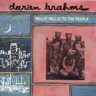 Darien Brahms - hello! hello! to the people
