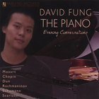 David Fung - The Piano: Evening Conversations