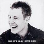 David Gray - The EP's 92-94