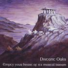 Distant Oaks - Empty Your Heart of its Mortal Dream