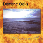 Distant Oaks - Against the Tide