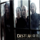 Disturbed - Raise Your Fist For Sickness