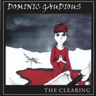 Dominic Gaudious - The Clearing