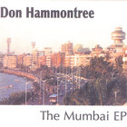 Don Hammontree - The Mumbai EP