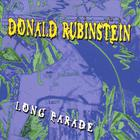 Donald Rubinstein - Long Parade