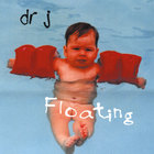 dr j - floating