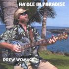 Drew Womack - Ha'ole In Paradise