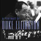Duke Ellington - A Portrait Of Duke Ellington