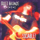 Dust Rhinos - Sociable - Live