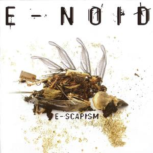 E-Noid-E-Scapism-(DNACD007)-2CD-FLAC-2006-SPL Download