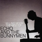 Echo & The Bunnymen - Killing Moon (The Best Of) CD1