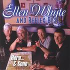 Ellen Whyte & Reflex Blue - Here & Gone