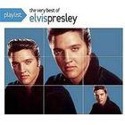 Elvis Presley - Playlist: The Very Best Of Elvis Presley