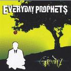 Everyday Prophets - Gravity