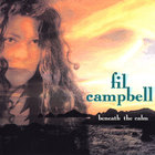 Fil Campbell - Beneath The Calm