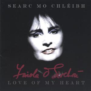 Searc mo Chléibh, Love of My Heart