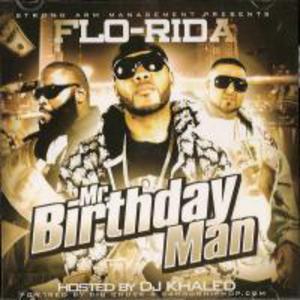 Hosted By Dj Khaled: Mr Birthday Man (Bootleg)