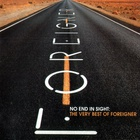 Foreigner - No End In Sight The Very Best Of Foreigner CD 1