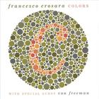 Francesco Crosara - Colors
