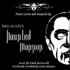 Frank Petruccelli - Music From & Inspired By Kevin McCurdy's Haunted Mansion