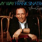 Frank Sinatra - My Way (Remastered 2009)