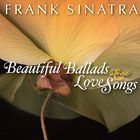 Frank Sinatra - Beautiful Ballads And Love Songs