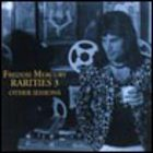 Freddie Mercury - The Rarities Vol.3 (Other Sessions)