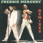 Freddie Mercury - Remixes