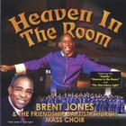 Friendship Baptist Church Mass Choir - Heaven in the Room