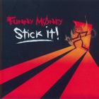 Funny Money - Stick It!