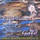 Gale Revilla - Liquid Visions
