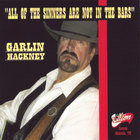 Garlin Hackney - All of the Sinners are not in the Bars