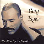 Gary Taylor - The Mood Of Midnight