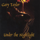 Gary Taylor - Under The NightLight