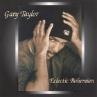 Gary Taylor - Eclectic Bohemian