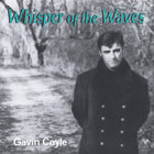 GAVIN COYLE - Whisper Of The Waves