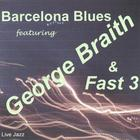 George Braith - Barcelona Blues